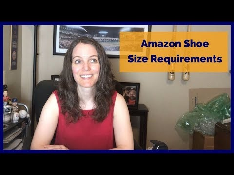 Amazon shoe size requirements for selling shoes